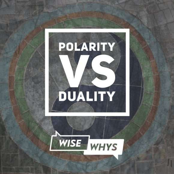 Polarity vs. Duality and the Role of Acceptance when Judging What is 'Right' or 'Wrong'