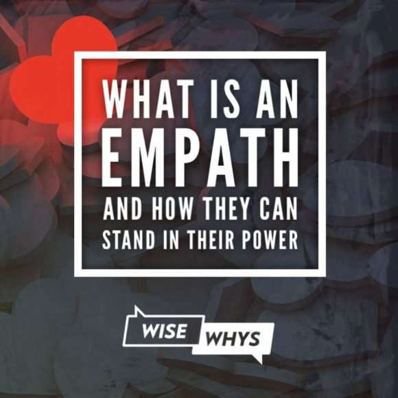 What is an Empath and How They Can Stand In Their Power