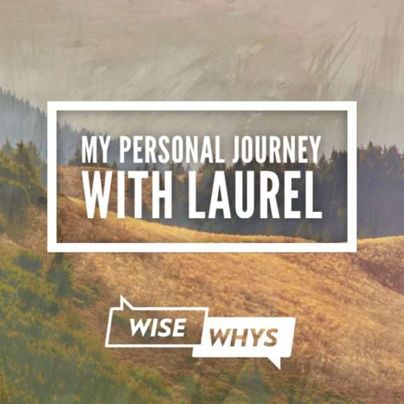 """My Personal Journey"" with Laurel"