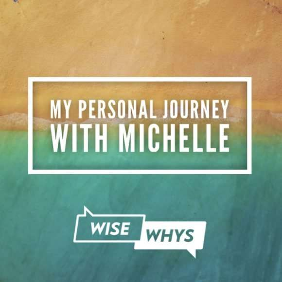 """My Personal Journey"" with Michelle"